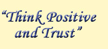 Think Positive and Trust